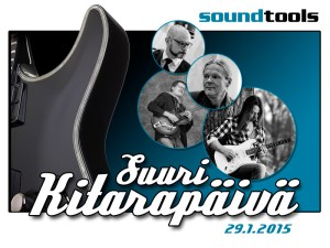 Soundtools Kitarapäivä JAN 2015